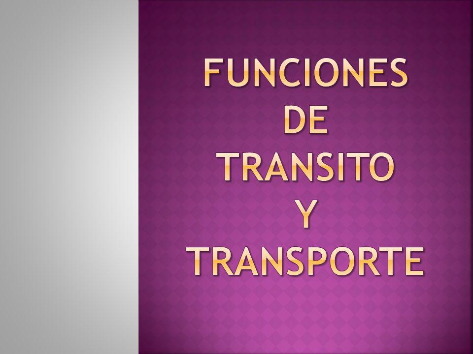 FUNCIONES DE TRANSITO Y TRANSPORTE