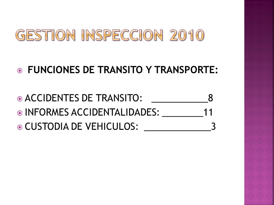 GESTION INSPECCION 2010 FUNCIONES DE TRANSITO Y TRANSPORTE: