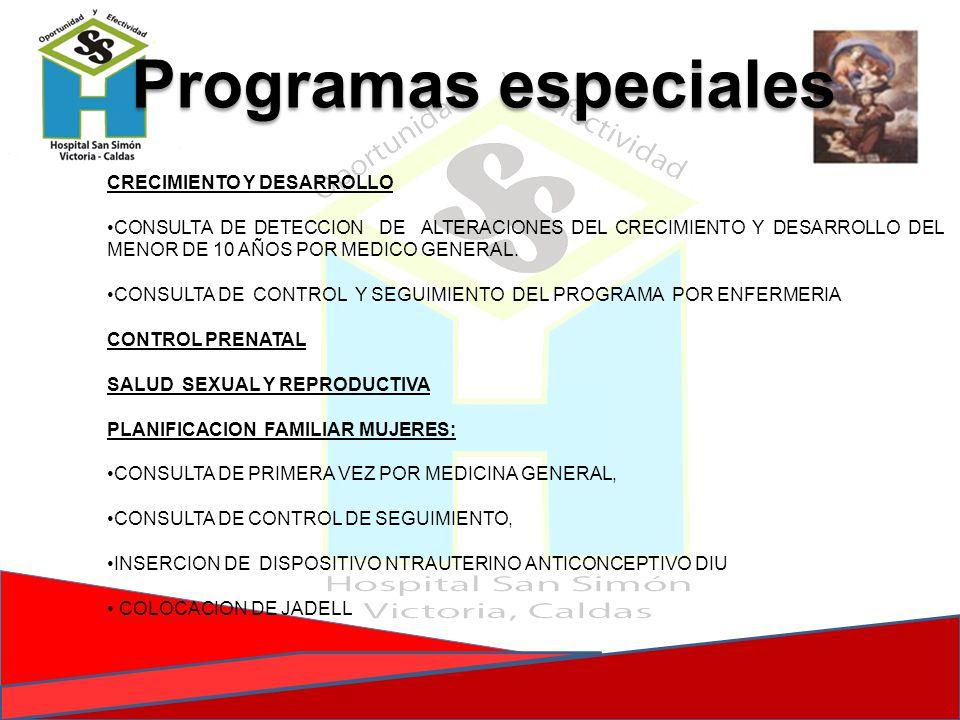 Programas especiales CRECIMIENTO Y DESARROLLO
