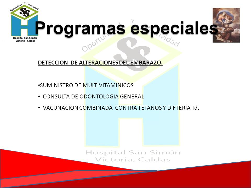 Programas especiales DETECCION DE ALTERACIONES DEL EMBARAZO.