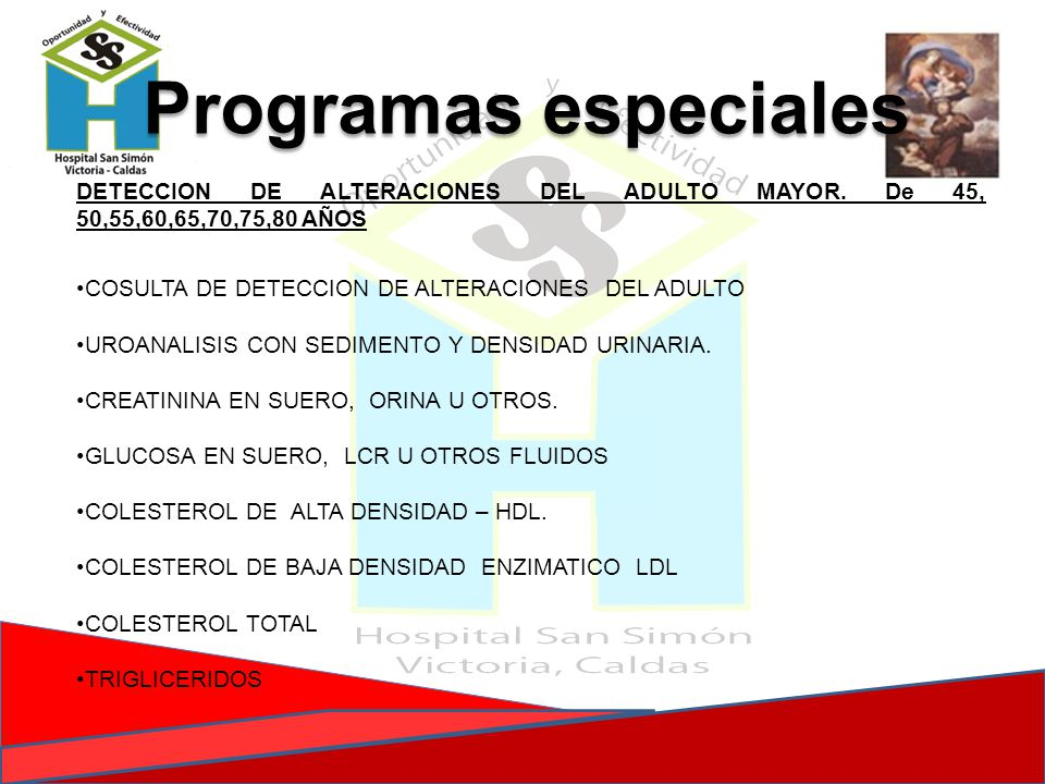 Programas especiales DETECCION DE ALTERACIONES DEL ADULTO MAYOR. De 45, 50,55,60,65,70,75,80 AÑOS. COSULTA DE DETECCION DE ALTERACIONES DEL ADULTO.
