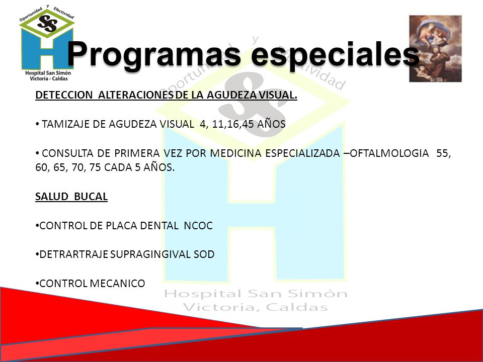 Programas especiales DETECCION ALTERACIONES DE LA AGUDEZA VISUAL.