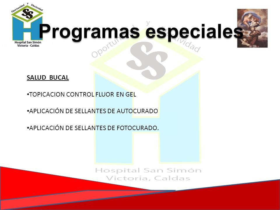 Programas especiales SALUD BUCAL TOPICACION CONTROL FLUOR EN GEL
