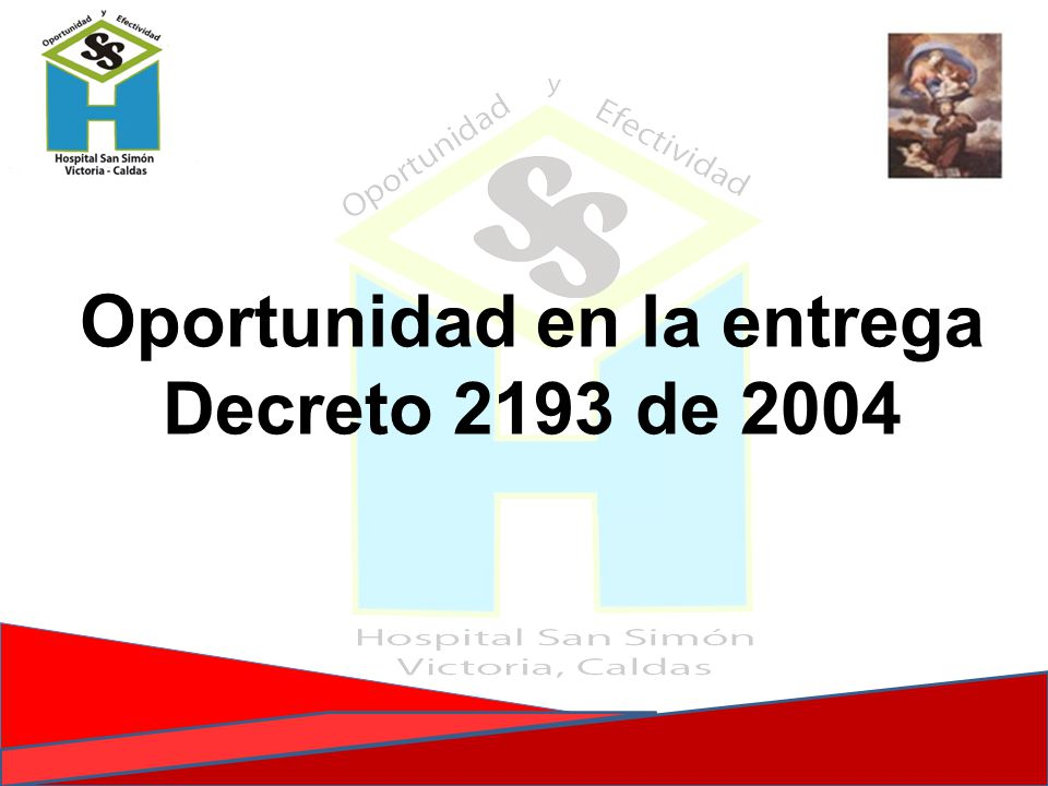 Oportunidad en la entrega Decreto 2193 de 2004