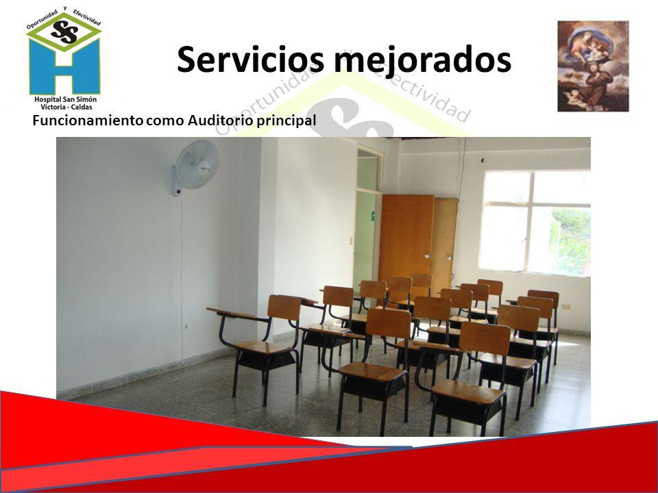 Servicios mejorados Funcionamiento como Auditorio principal