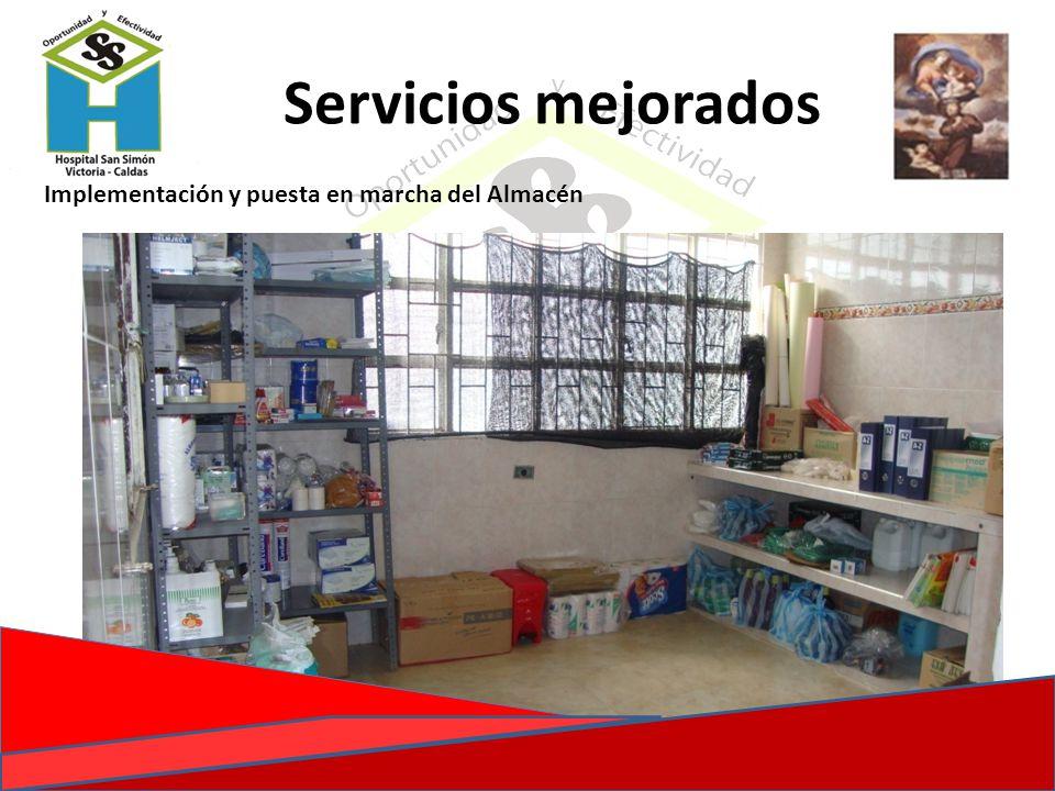 Servicios mejorados Implementación y puesta en marcha del Almacén