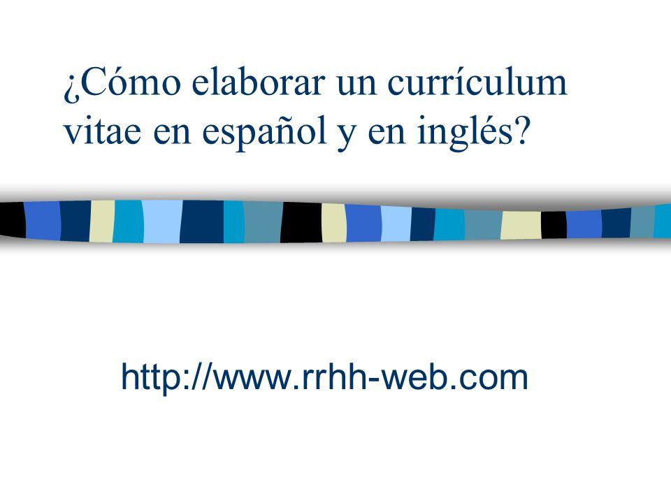 ¿Cómo elaborar un currículum vitae en español y en inglés