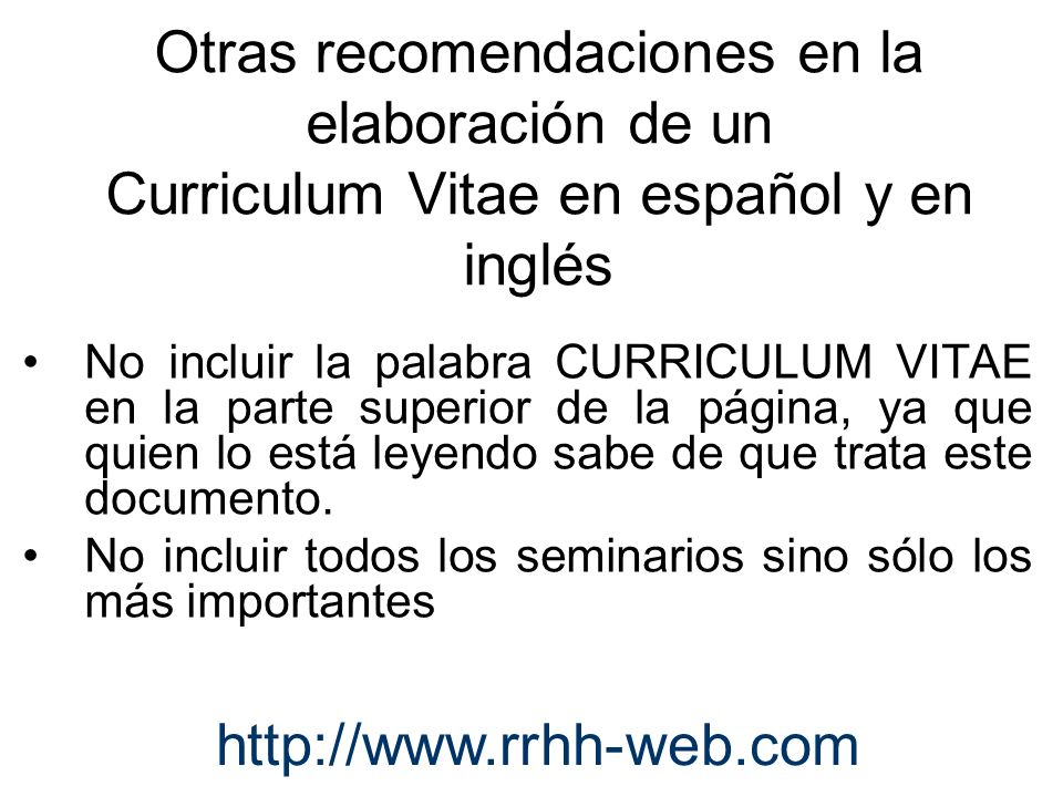 Otras recomendaciones en la elaboración de un Curriculum Vitae en español y en inglés