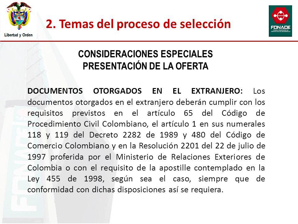 CONSIDERACIONES ESPECIALES PRESENTACIÓN DE LA OFERTA