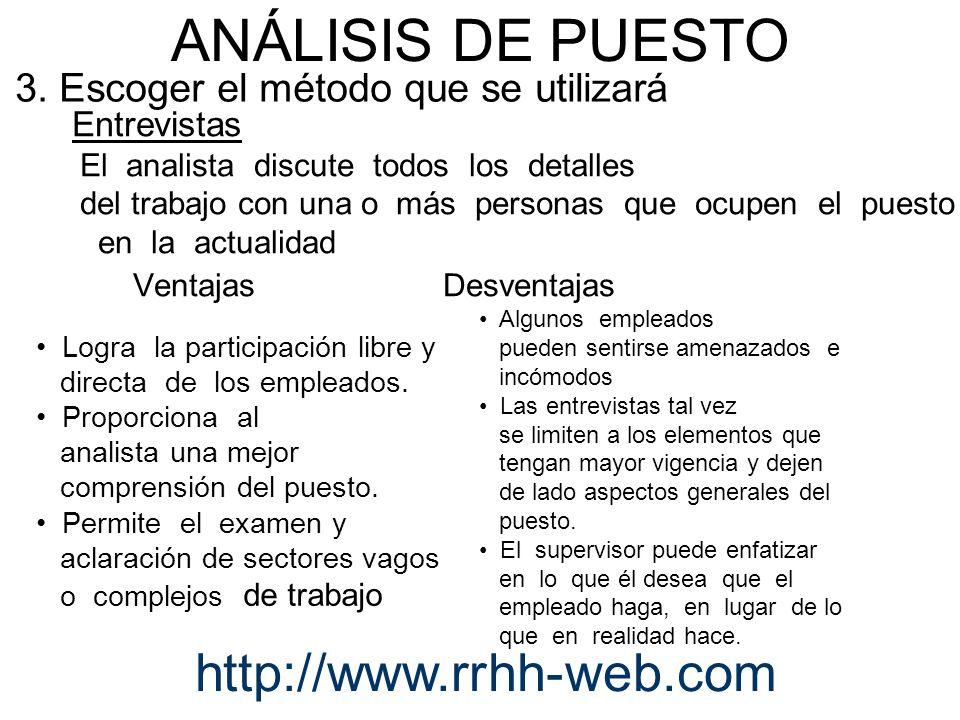 ANÁLISIS DE PUESTO http://www.rrhh-web.com Ventajas Desventajas