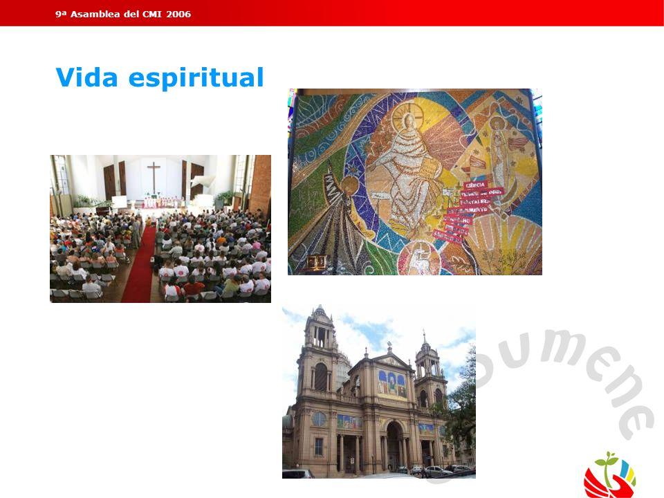 9ª Asamblea del CMI 2006 Vida espiritual.
