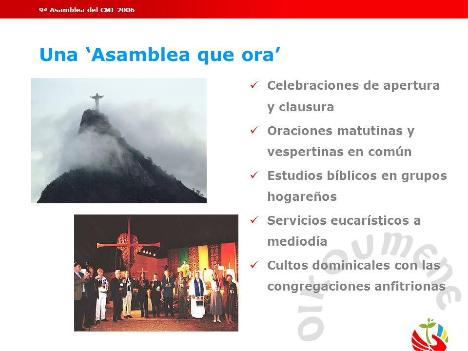 Una 'Asamblea que ora' Celebraciones de apertura y clausura