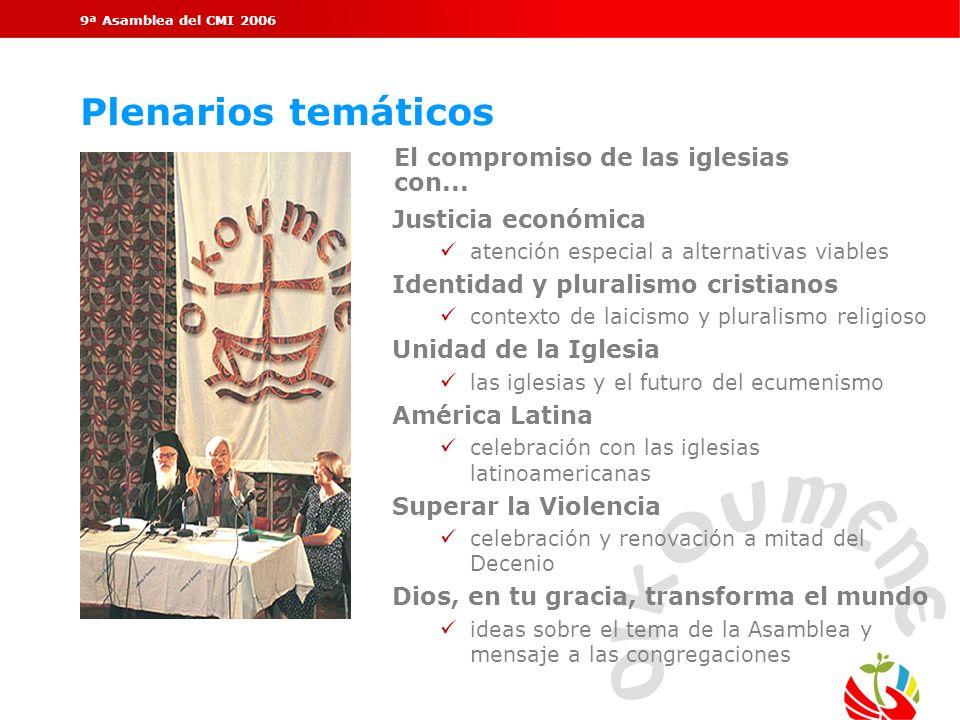 Plenarios temáticos El compromiso de las iglesias con...
