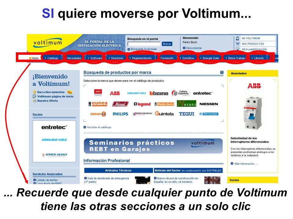 SI quiere moverse por Voltimum...