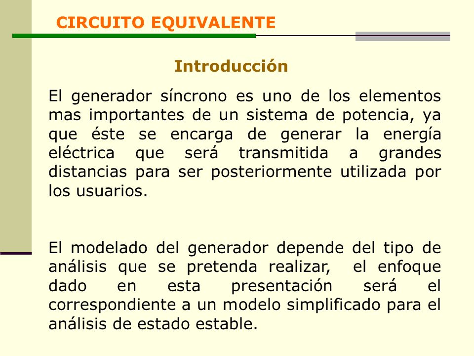 CIRCUITO EQUIVALENTE Introducción.