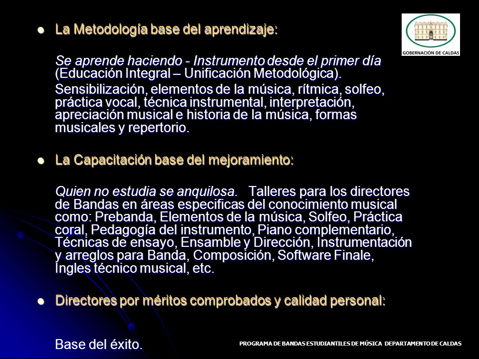 PROGRAMA DE BANDAS ESTUDIANTILES DE MÚSICA DEPARTAMENTO DE CALDAS