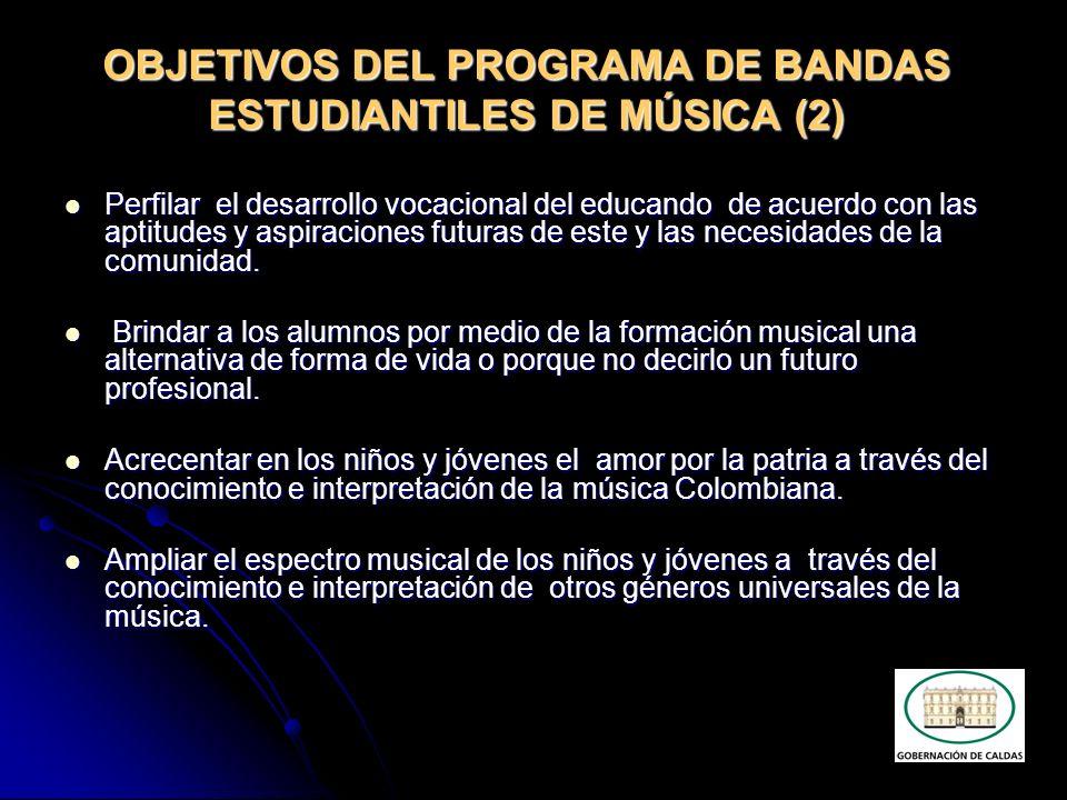 OBJETIVOS DEL PROGRAMA DE BANDAS ESTUDIANTILES DE MÚSICA (2)