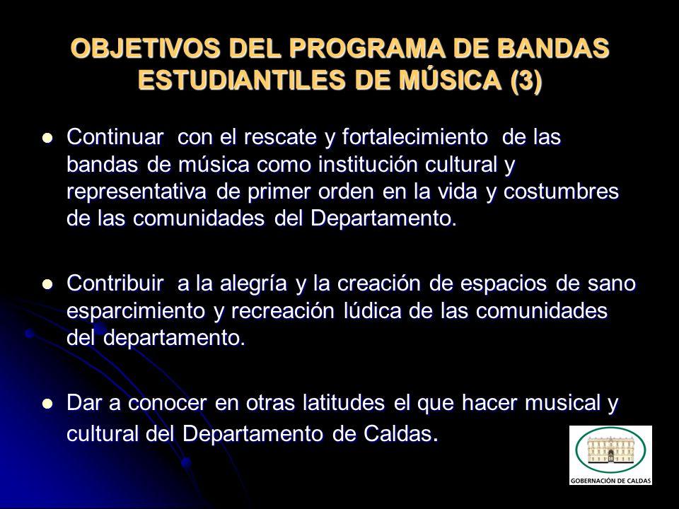 OBJETIVOS DEL PROGRAMA DE BANDAS ESTUDIANTILES DE MÚSICA (3)