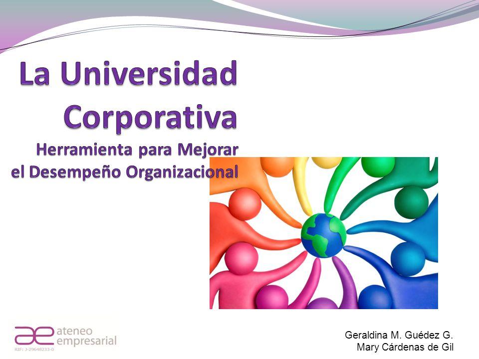 La Universidad Corporativa Herramienta para Mejorar el Desempeño Organizacional