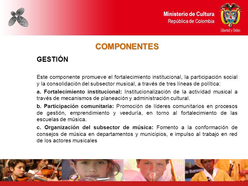 COMPONENTES Ministerio de Cultura República de Colombia