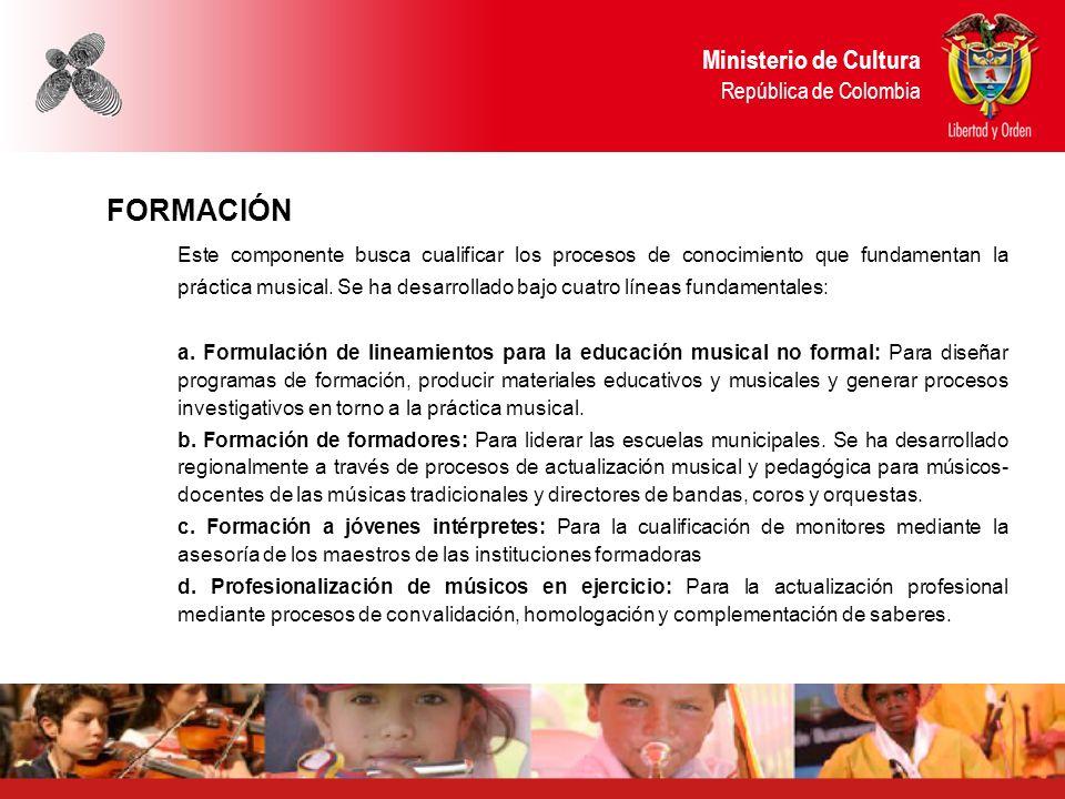 FORMACIÓN Ministerio de Cultura República de Colombia