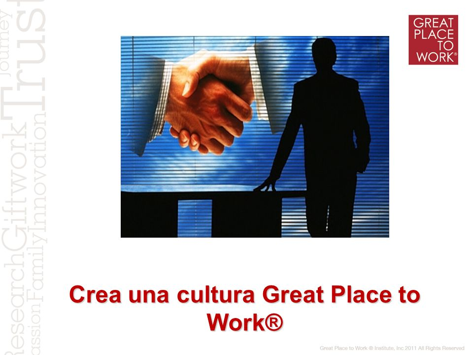 Crea una cultura Great Place to Work®