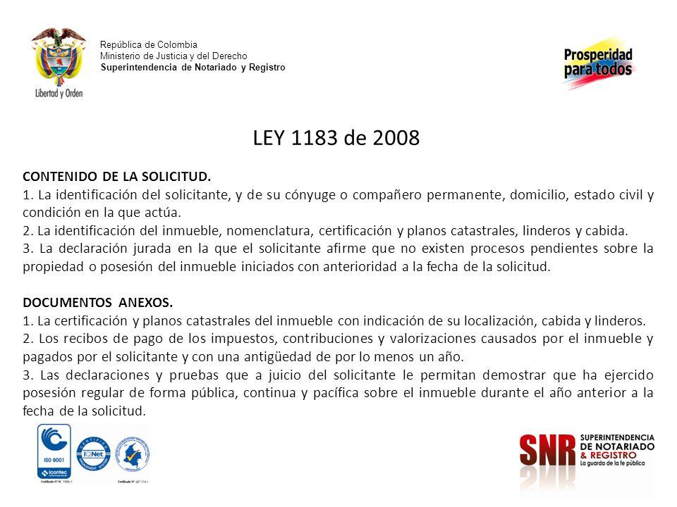 LEY 1183 de 2008 CONTENIDO DE LA SOLICITUD.