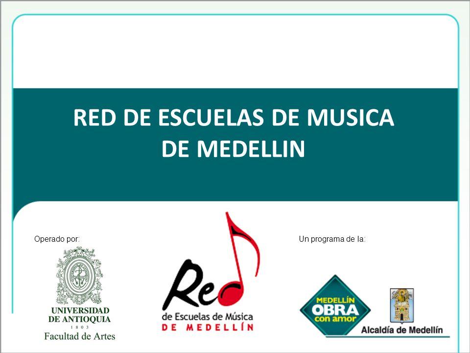 RED DE ESCUELAS DE MUSICA DE MEDELLIN