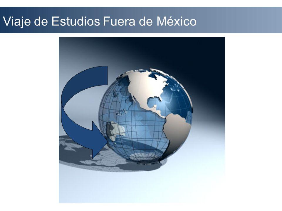 Viaje de Estudios Fuera de México