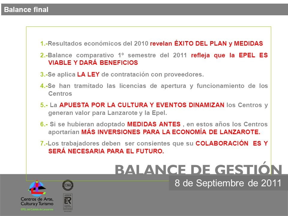 8 de Septiembre de 2011 Balance final