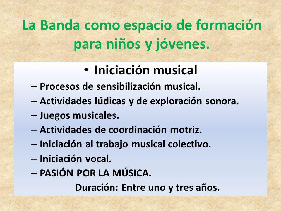 La Banda como espacio de formación para niños y jóvenes.