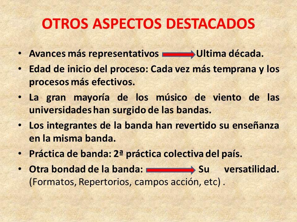 OTROS ASPECTOS DESTACADOS