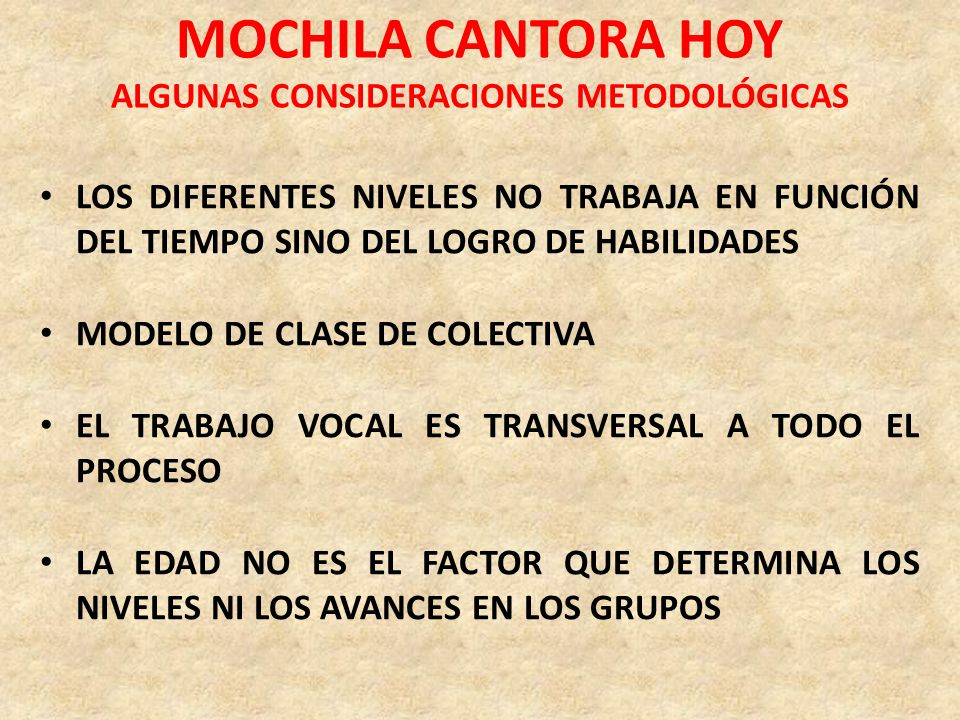 MOCHILA CANTORA HOY ALGUNAS CONSIDERACIONES METODOLÓGICAS