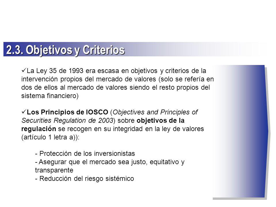 2.3. Objetivos y Criterios