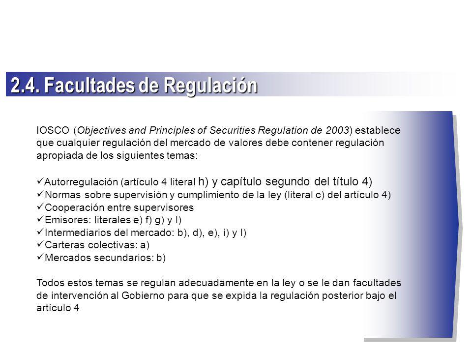2.4. Facultades de Regulación