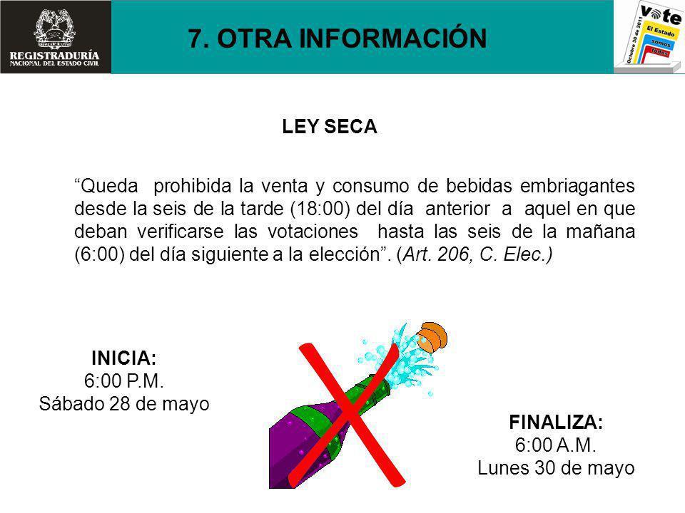 7. OTRA INFORMACIÓN LEY SECA