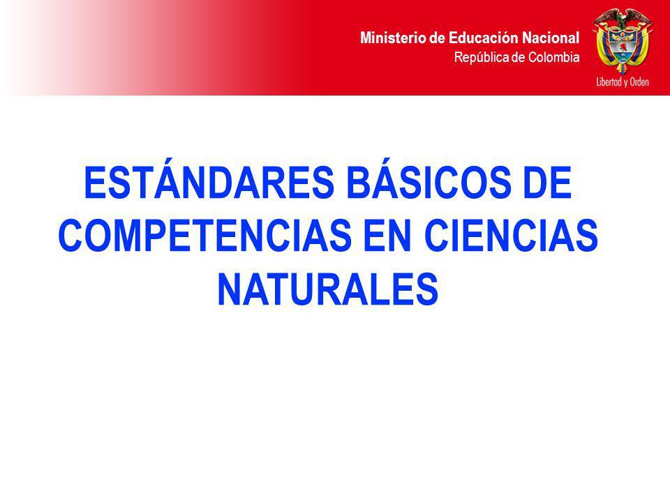 ESTÁNDARES BÁSICOS DE COMPETENCIAS EN CIENCIAS