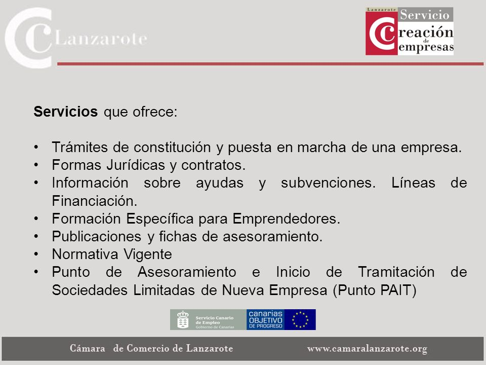Servicios que ofrece: Trámites de constitución y puesta en marcha de una empresa. Formas Jurídicas y contratos.