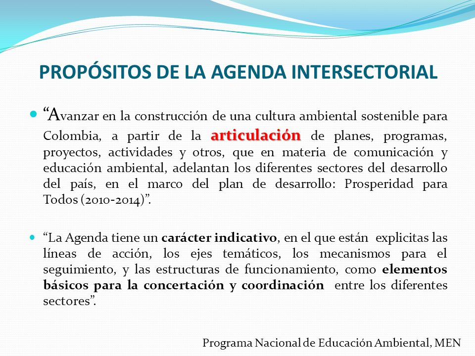 PROPÓSITOS DE LA AGENDA INTERSECTORIAL