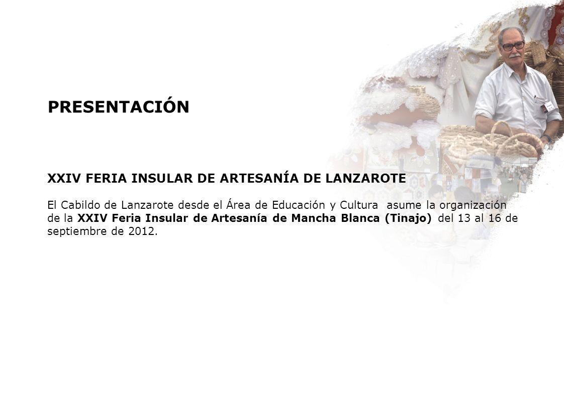 PRESENTACIÓN XXIV FERIA INSULAR DE ARTESANÍA DE LANZAROTE