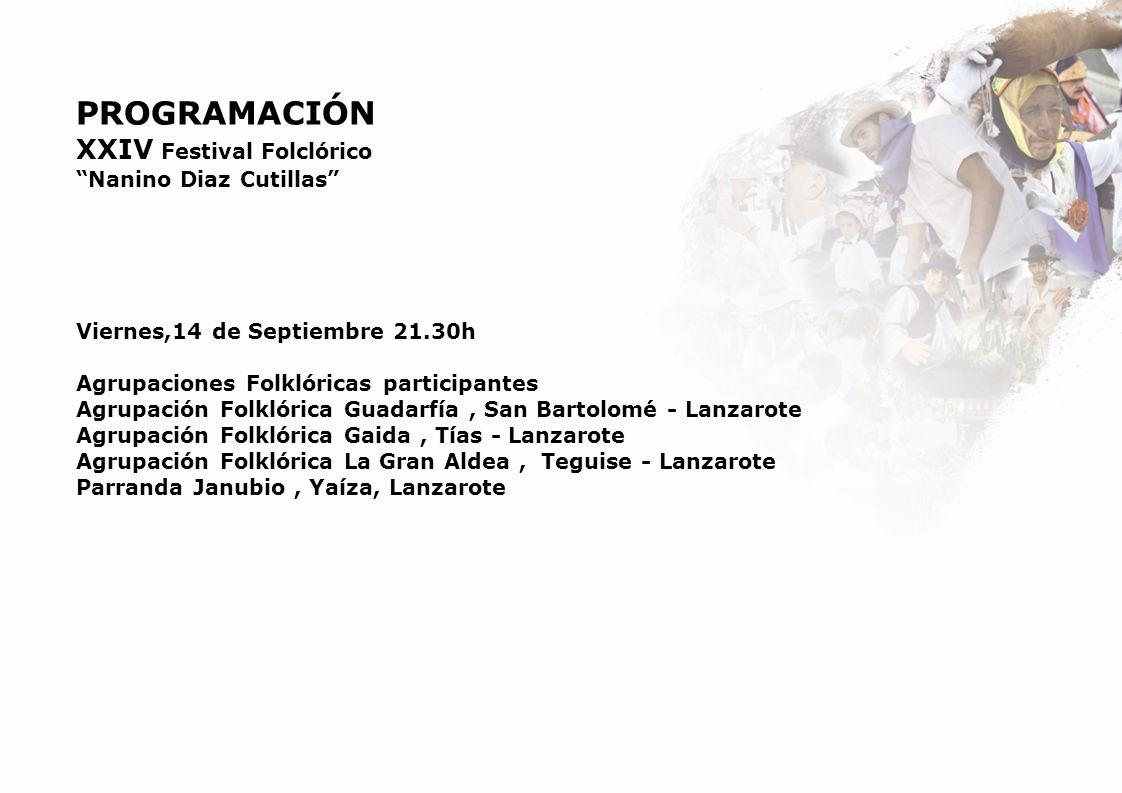 PROGRAMACIÓN XXIV Festival Folclórico Nanino Diaz Cutillas