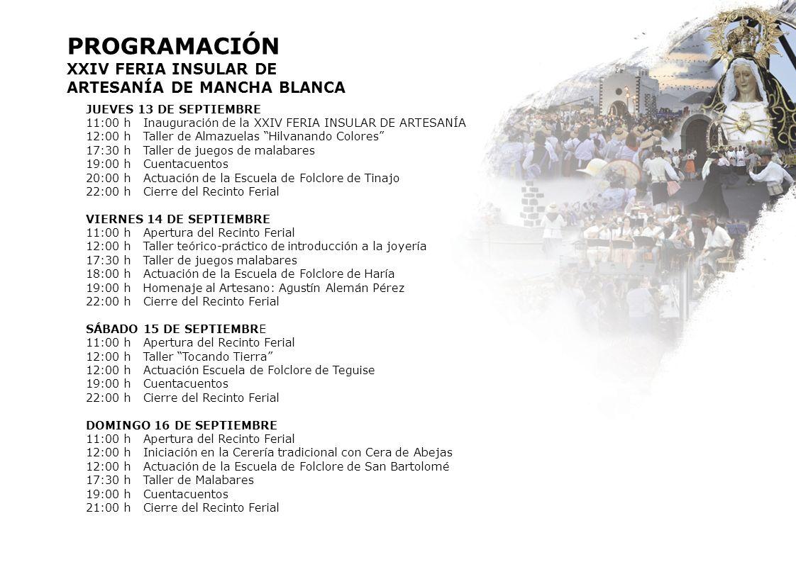 PROGRAMACIÓN XXIV FERIA INSULAR DE ARTESANÍA DE MANCHA BLANCA