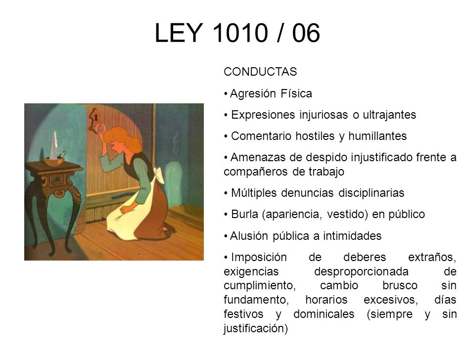 LEY 1010 / 06 CONDUCTAS Agresión Física