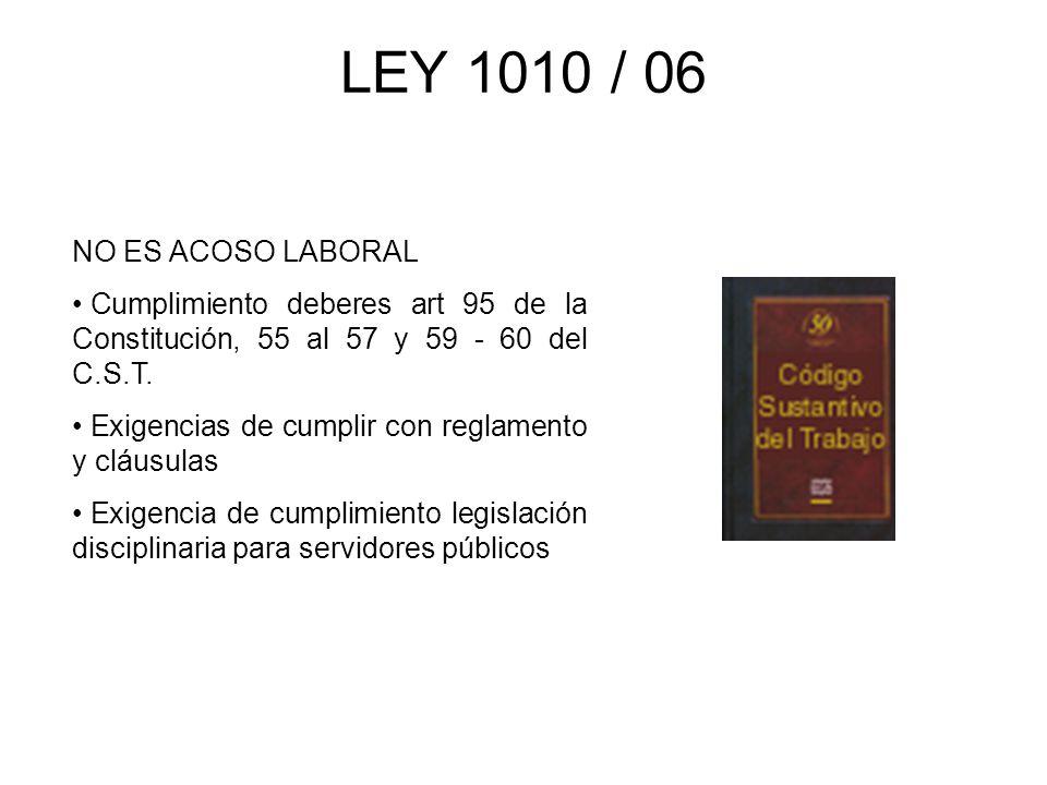 LEY 1010 / 06 NO ES ACOSO LABORAL