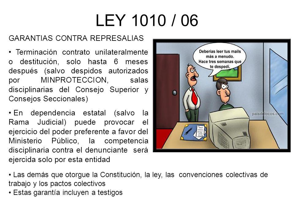 LEY 1010 / 06 GARANTIAS CONTRA REPRESALIAS