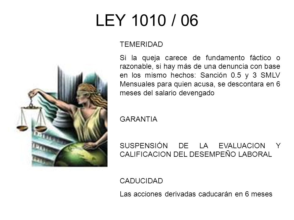 LEY 1010 / 06 TEMERIDAD.