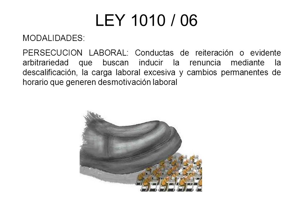 LEY 1010 / 06 MODALIDADES: