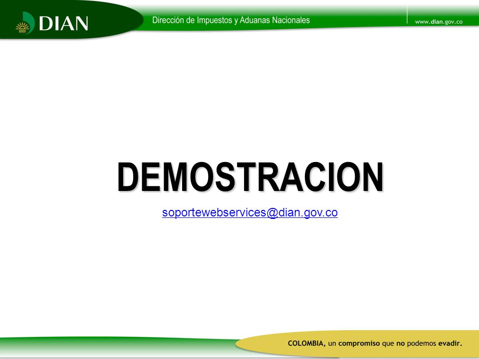 DEMOSTRACION soportewebservices@dian.gov.co