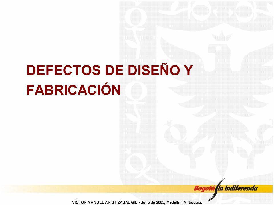 DEFECTOS DE DISEÑO Y FABRICACIÓN