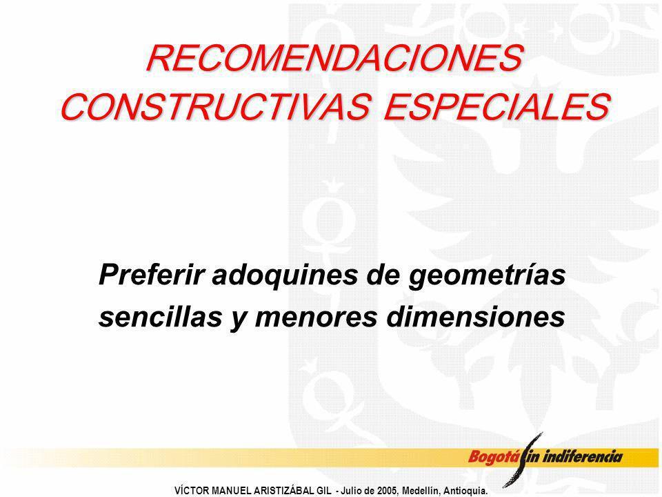 RECOMENDACIONES CONSTRUCTIVAS ESPECIALES